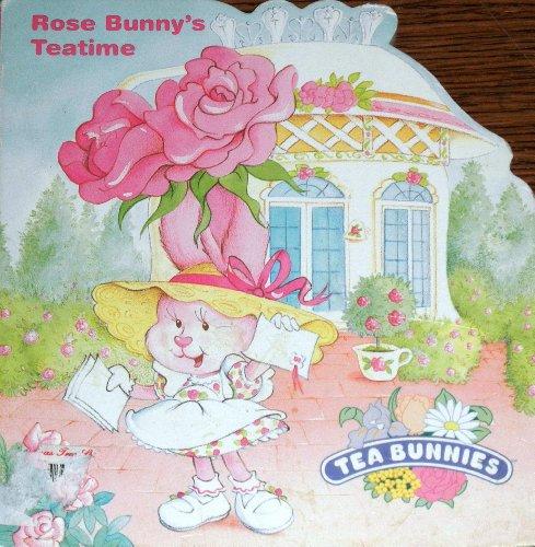 9780679840022: ROSE BUNNY'S TEATIME (Tea Bunnies Shaped Board Books)