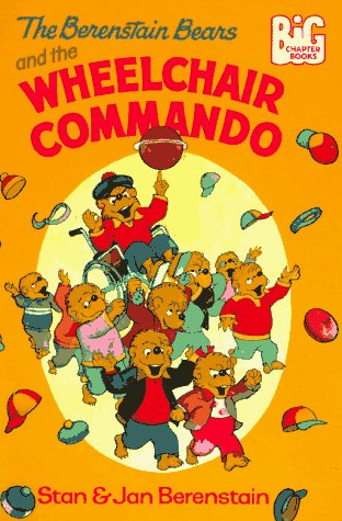 9780679840343: The Berenstain Bears and the Wheelchair Commando