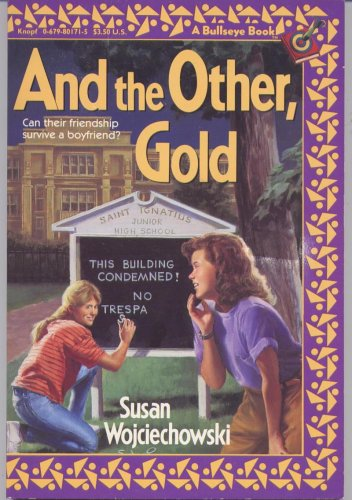 9780679842026: And the Other, Gold (A Bullseye Book)