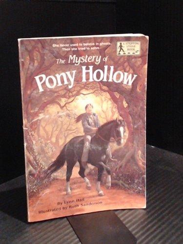 The Mystery of Pony Hollow: Hall, Lynn; Sanderson,