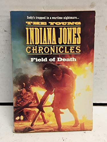 The Young Indiana Jones Chronicles - Field: n/a