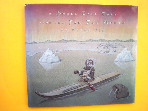 9780679843450: A Small Tall Tale from the Far Far North: (New York Times Best Illustrated Book of the Year, ALA Notable Children's Book; Eskimoan)