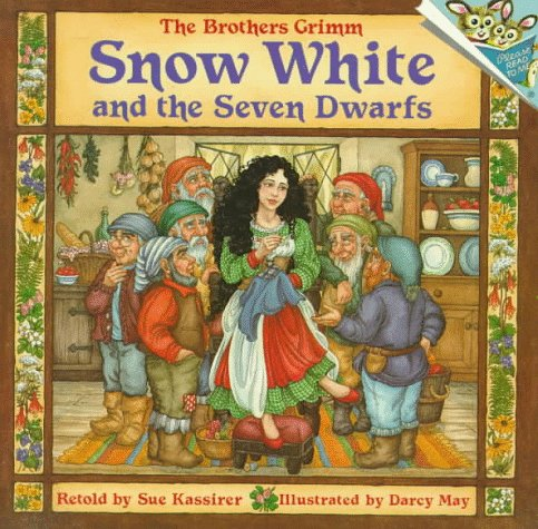 Snow White and the Seven Dwarfs: Brothers Grim; Kassirer,