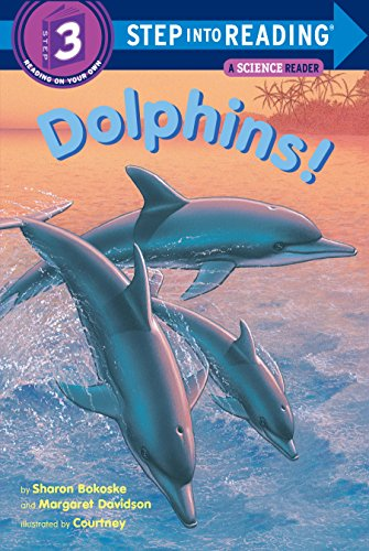 9780679844372: Dolphins! (Step into Reading)
