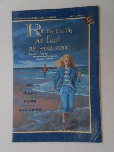 Run, Run, As Fast As You Can: Osborne, Mary Pope