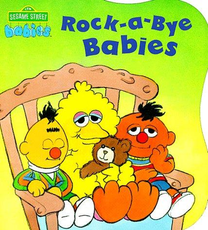 9780679847403: Rock-A-bye Babies (CTW Sesame Street Babies Board Books)