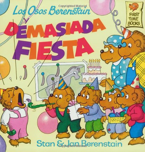 9780679847458: Los Osos Berenstain y Demasiada Fiesta (First Time Books(R))