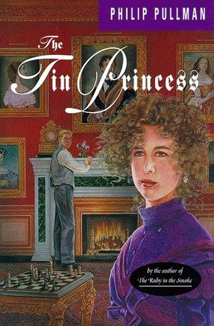 The Tin Princess: Pullman, Philip