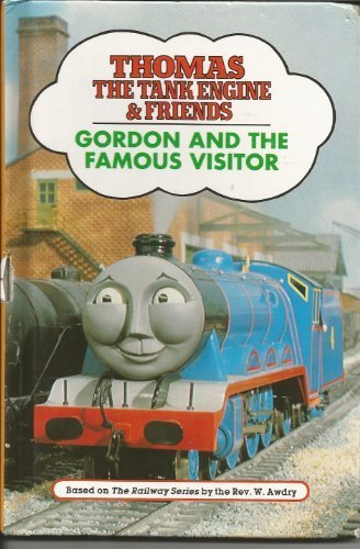 9780679847649: GORDON AND THE FAMOUS VISITOR (Thomas the Tank Engine & Friends)