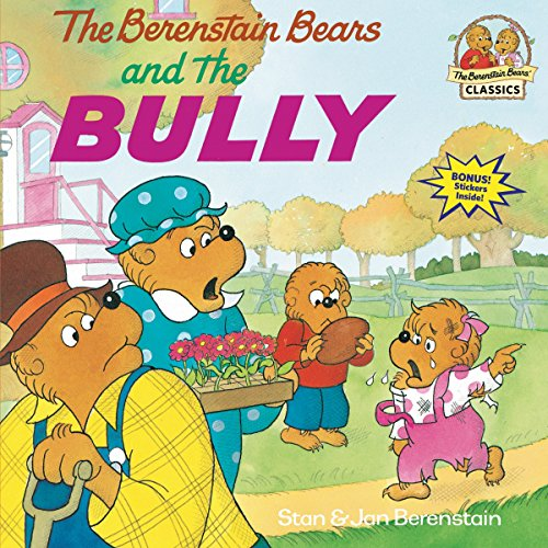 9780679848059: The Berenstain Bears and the Bully