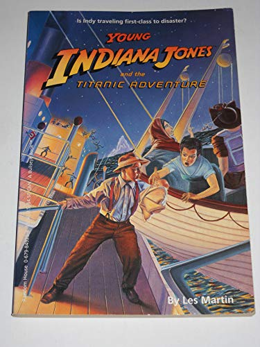 9780679849254: Young Indiana Jones and the Titanic Adventure (Young Indiana Jones Book, No 9)