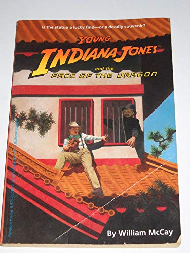 9780679850922: THE FACE OF THE DRAGON (Young Indiana Jones Books)