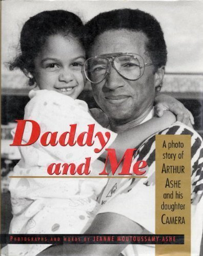 9780679850960: Daddy and Me: A Photo Story of Arthur Ashe and His Daughter, Camera
