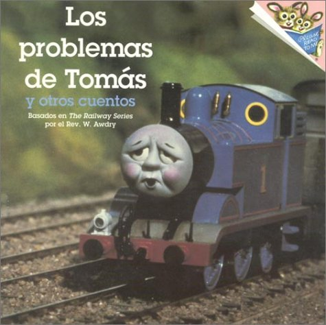 Los Problemas de Tomas y Otro (Please Read to Me) (Spanish Edition): Wilbert Vere Awdry