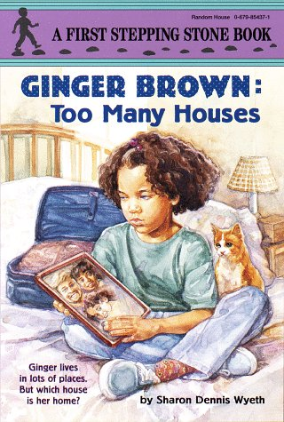 9780679854371: Ginger Brown: Too Many Houses (A Stepping Stone Book(TM))