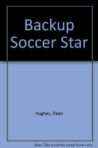 9780679854425: Backup Soccer Star
