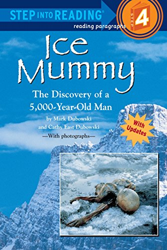9780679856474: Ice Mummy: The Discovery of a 5000 Year Old Man (Step into Reading)