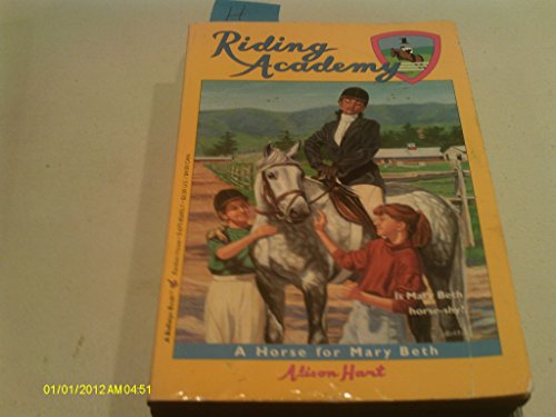 9780679856924: A HORSE FOR MARY BETH (Riding Academy)
