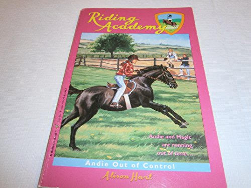 9780679856931: Andie Out of Control (Riding Academy)