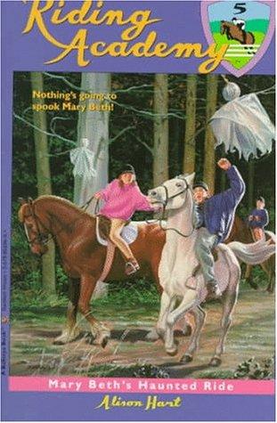 Mary Beth's Haunted Ride: Hart, Alison