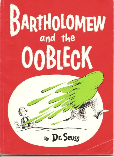 9780679858119: Bartholomew and the Oobleck