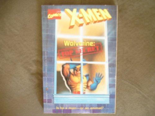 9780679860044: WOLVERINE: TOP SECRET (X-men)