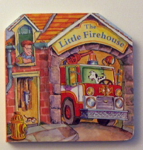 9780679860051: The Little Firehouse (Cuddle Cottage Board Books)