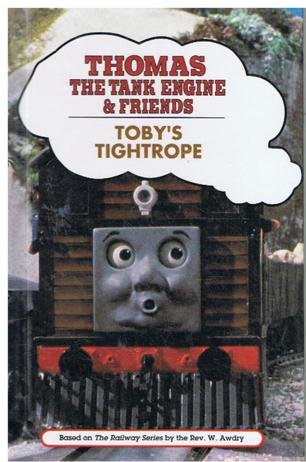9780679860471: TOBY'S TIGHTROPE (Thomas the Tank Engine and Friends Series)