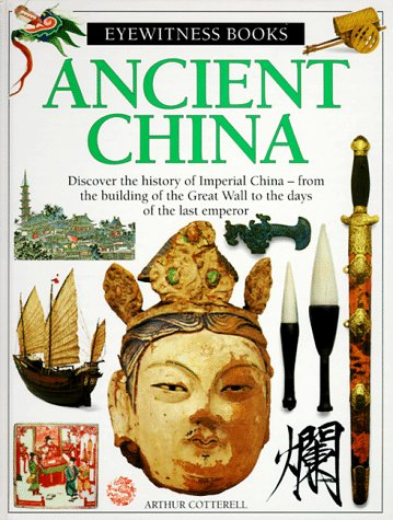 9780679861676: Ancient China (Dk Eyewitness Books)