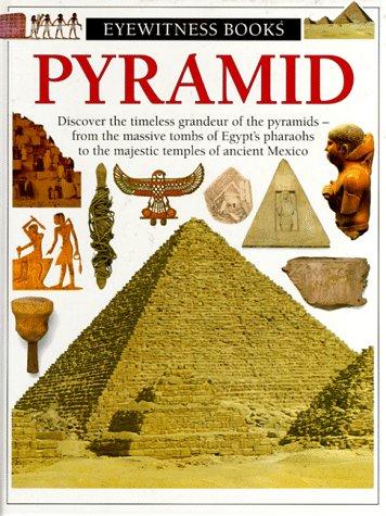 9780679861706: Pyramid (Eyewitness Books)