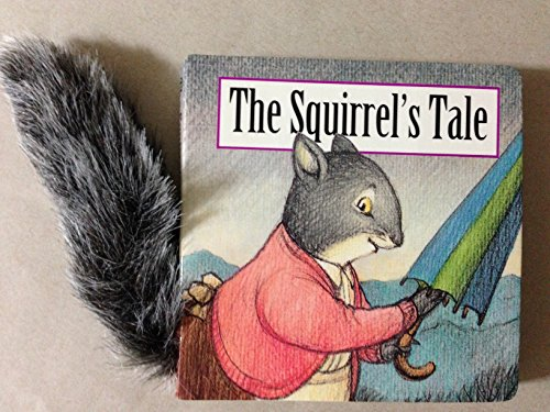 9780679862222: THE SQUIRREL'S TALE (Graham Percy's Animal Tails)