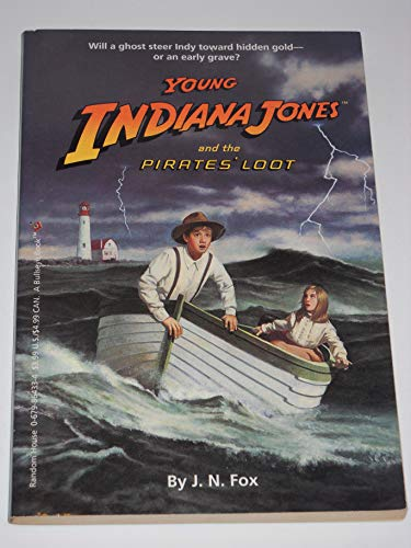 Young Indiana Jones and the Pirates' Loot: J.N. Fox