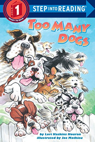 9780679864431: Too Many Dogs (Step-Into-Reading, Step 1)