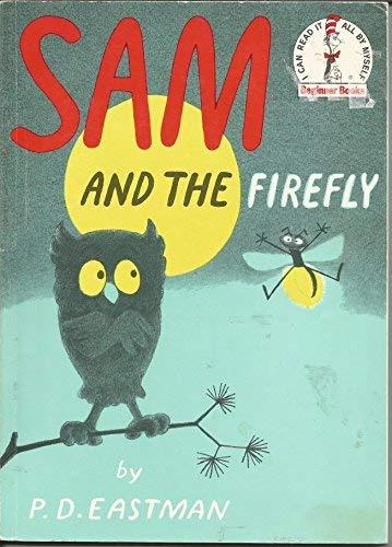 SAM: The Firefly - Premium Sal: P.D. EASTMAN