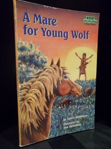 9780679866596: A Mare for Young Wolf, Step Into Reading Step 3