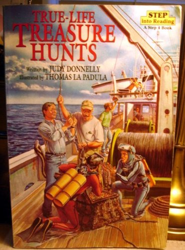 True-Life Treasure Hunts, Step Into Reading: Donnelly, Judy