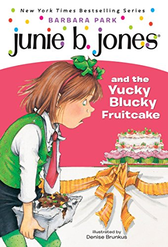 9780679866947: Junie B. Jones and the Yucky Blucky Fruitcake (Junie B. Jones, No. 5)