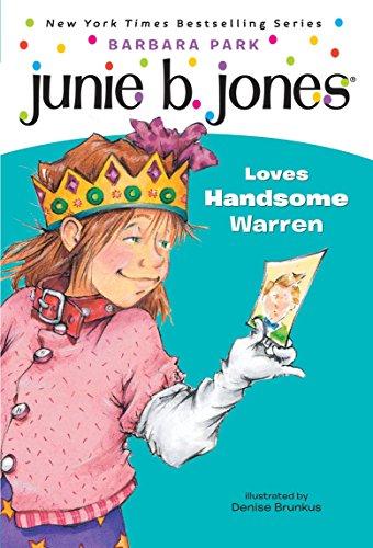 9780679866961: Junie B. Jones Loves Handsome Warren (Junie B. Jones, No. 7)