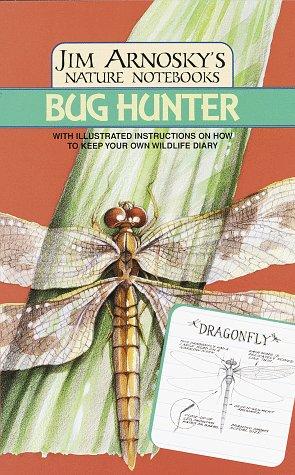 9780679867197: Bug Hunter (Jim Arnosky's Nature Notebooks)