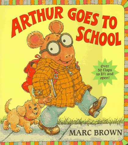 9780679867340: Arthur Goes to School (Great Big Flap Books)