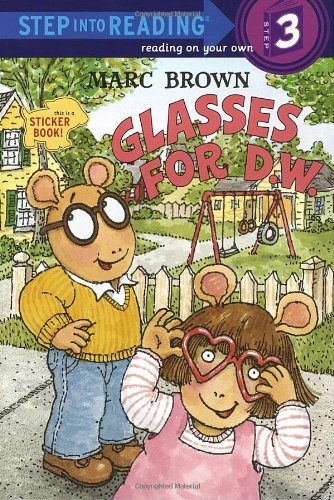 Glasses for D. W. (Step into Reading Sticker Bks.)