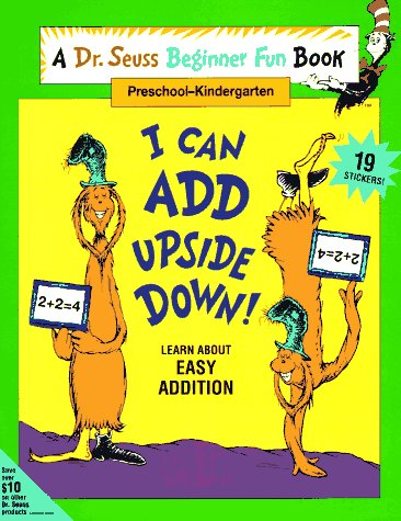 9780679867548: I Can Add Upside Down! (A Dr. Seuss Beginner Fun Book, Preschool-Kindergarten)