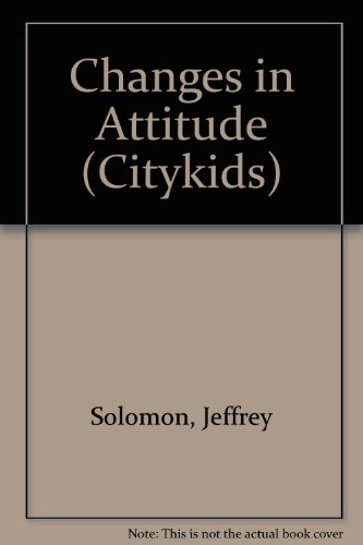 CHANGES IN ATTITUDE (Citykids)