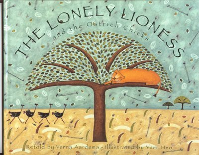 9780679869344: The Lonely Lioness and the Ostrich Chicks