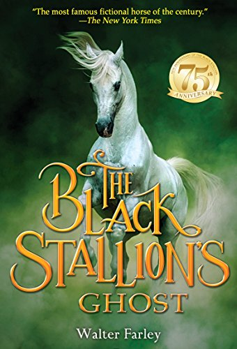 The Black Stallion's Ghost (Black Stallion)