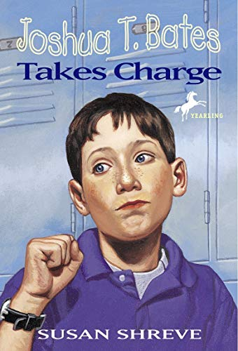 Joshua T. Bates Takes Charge (0679870393) by Susan Shreve; Dan Andreasen