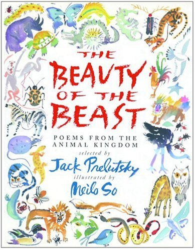 The Beauty of the Beast: Poems from the Animal Kingdom: Michele Krueger