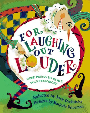 9780679870630: For Laughing Out Louder: More Poems to Tickle Your Funnybone