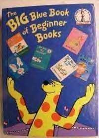 The Big Blue Book of Beginner Books: Dr. Seuss
