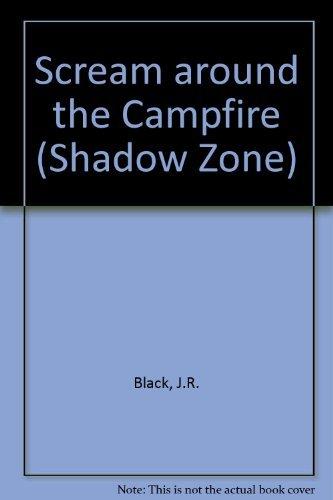 9780679870807: Scream Around the Campfire (Shadow Zone)